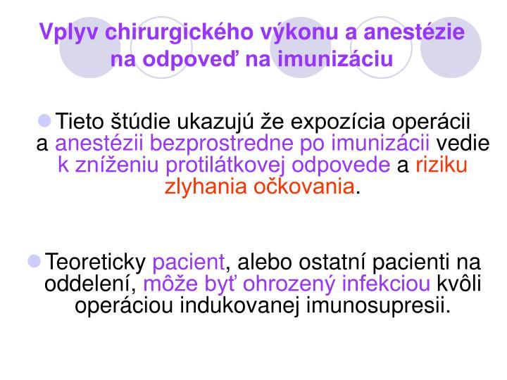 Vplyv chirurgického výkonu aanestézie na odpoveď na imunizáciu