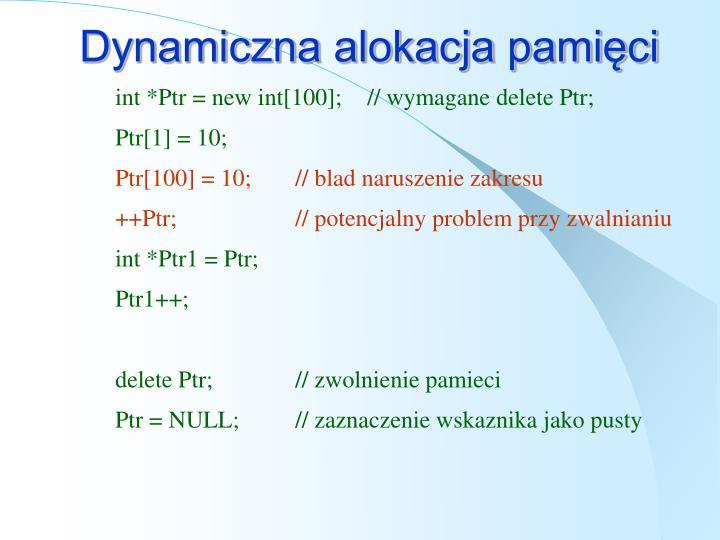 Dynamiczna alokacja pamięci