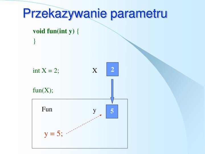 Przekazywanie parametru