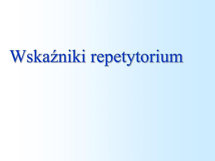 Wskaźniki repetytorium