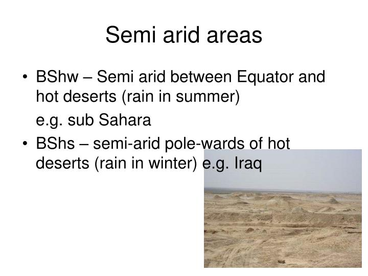 Semi arid areas