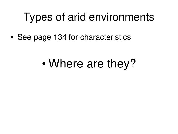 Types of arid environments
