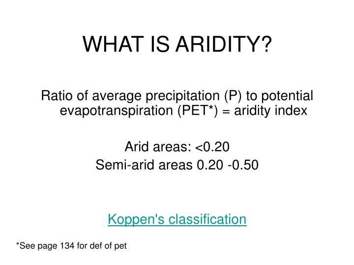WHAT IS ARIDITY?
