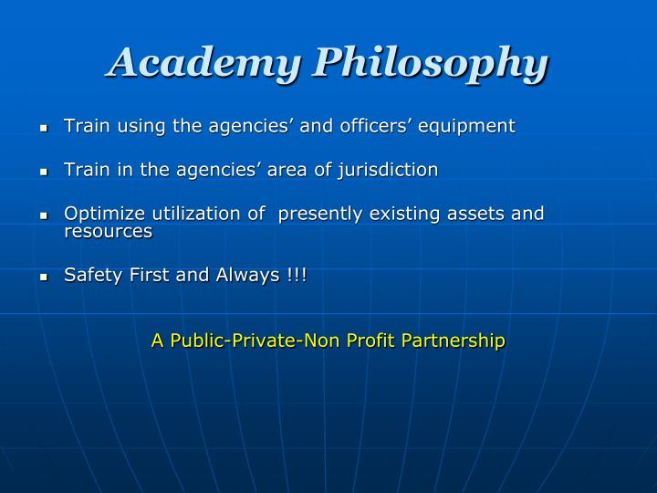 Academy Philosophy