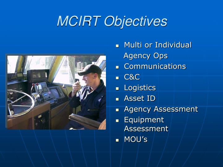 MCIRT Objectives