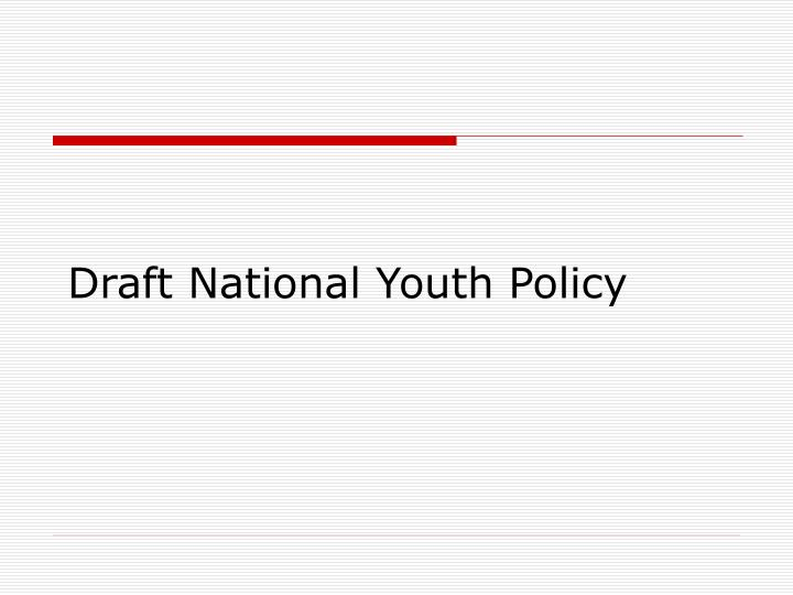 Draft National Youth Policy