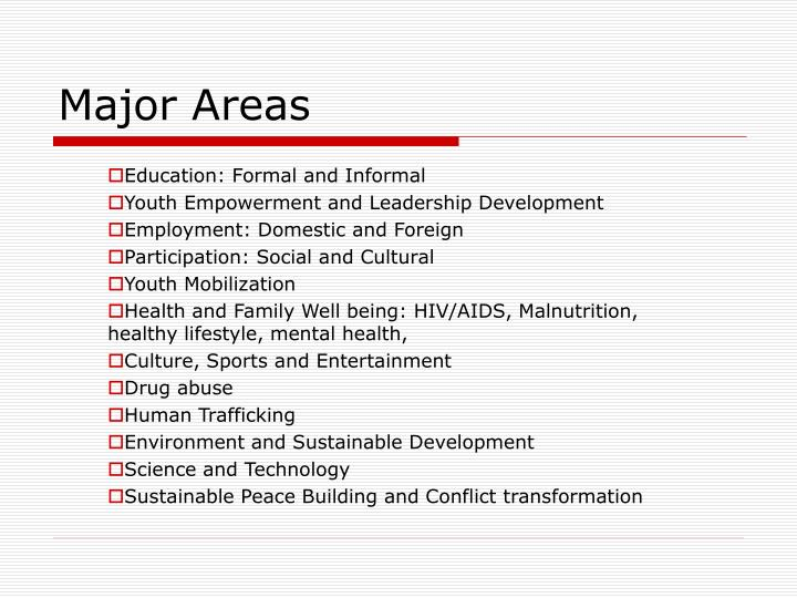 Major Areas
