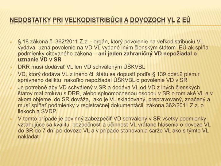 § 18 zákona č. 362/2011