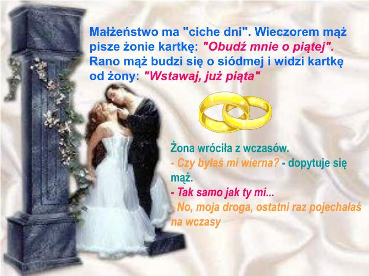"""Małżeństwo ma """"ciche dni"""". Wieczorem mąż"""