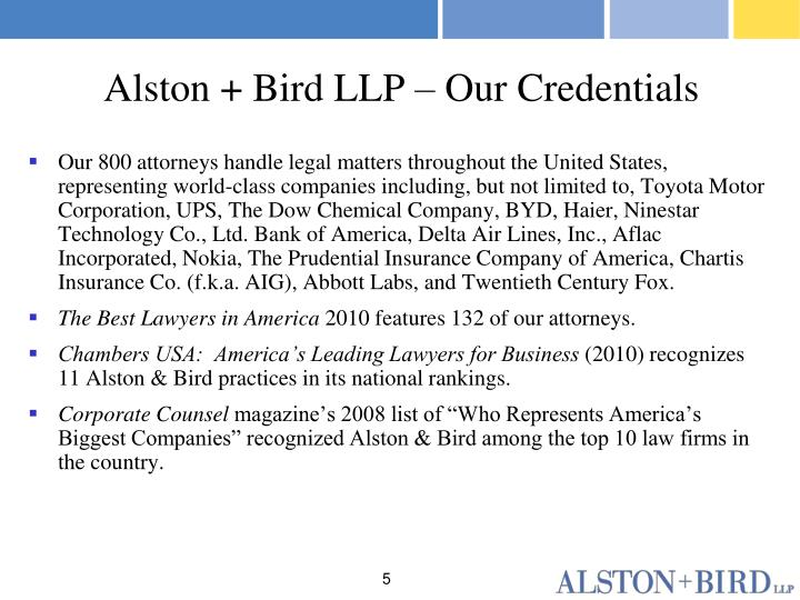 Alston + Bird LLP – Our Credentials