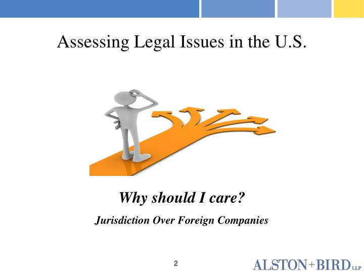 Assessing Legal Issues in the U.S.