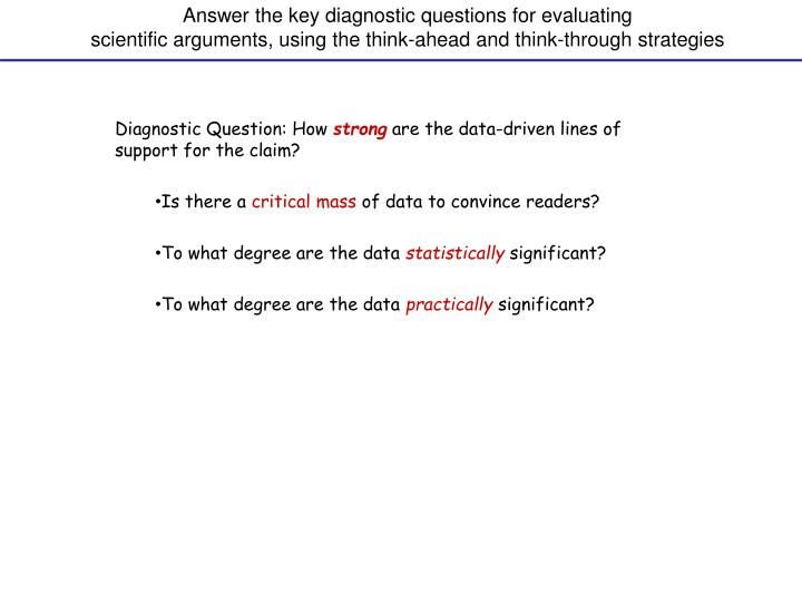 Answer the key diagnostic questions for evaluating
