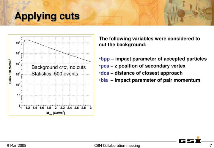 Applying cuts