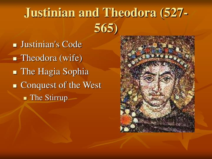 Justinian and Theodora (527-565)