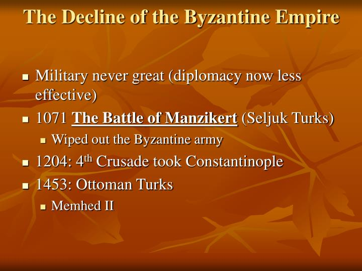 The Decline of the Byzantine Empire