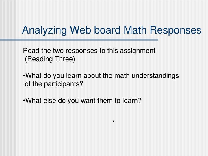 Analyzing Web board Math Responses