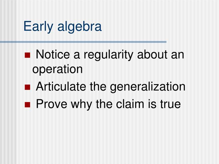 Early algebra