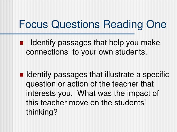 Focus Questions Reading One