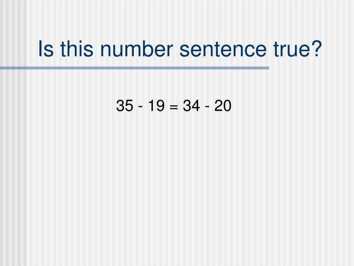 Is this number sentence true?