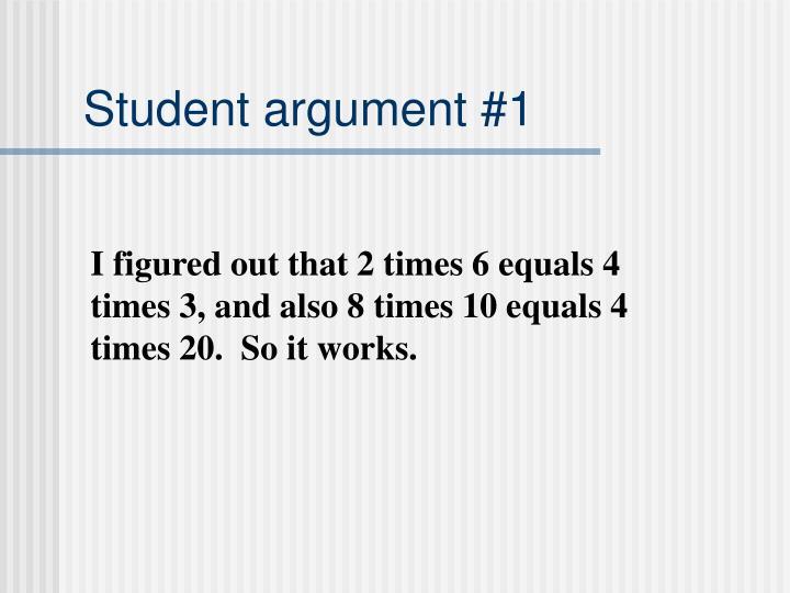 Student argument #1