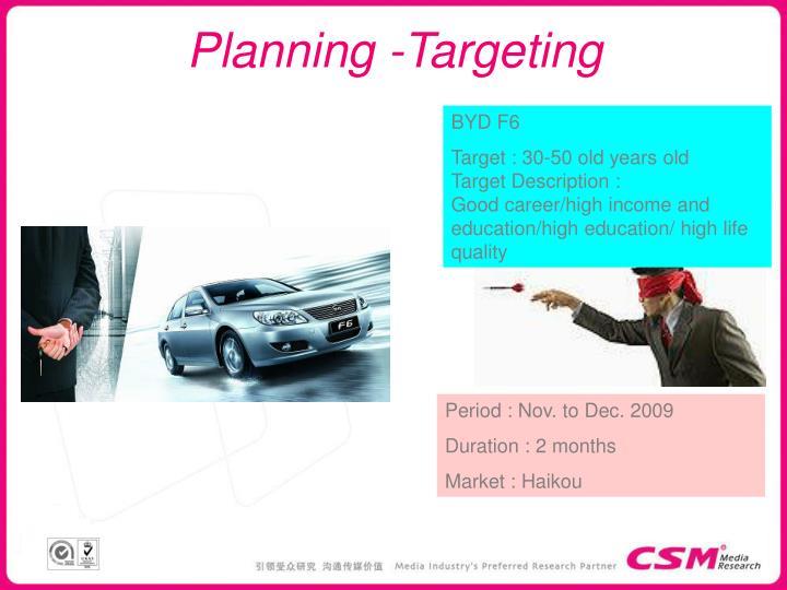 Planning -Targeting