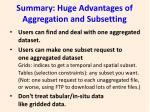 summary huge advantages of aggregation and subsetting