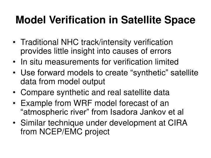 Model Verification in Satellite Space