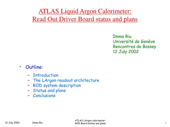 Atlas liquid argon calorimeter read out driver board status and plans