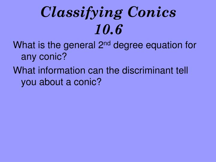Classifying conics 10 6