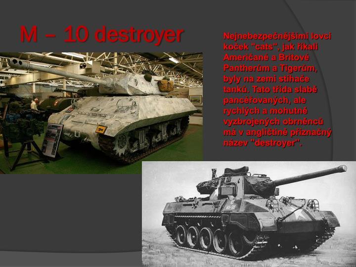 M – 10 destroyer