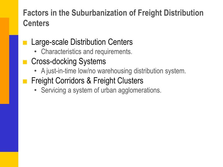 Factors in the Suburbanization of Freight Distribution Centers