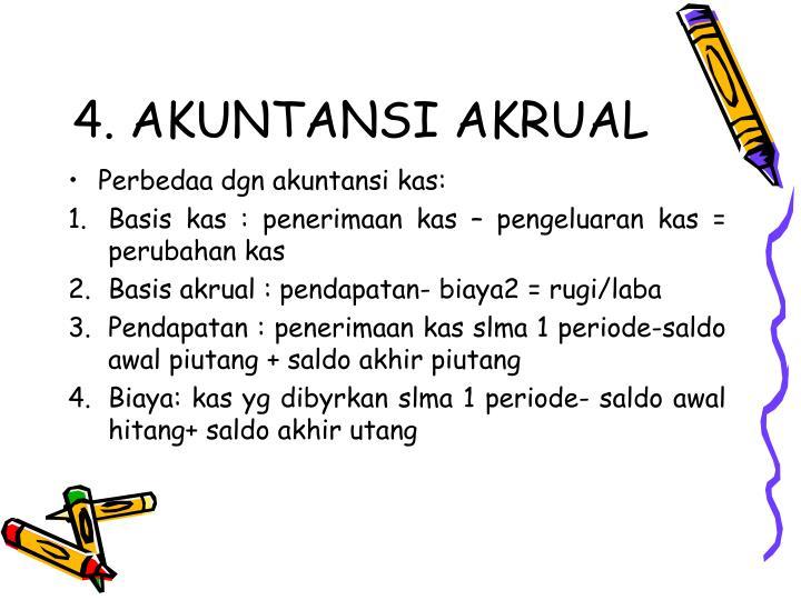 4. AKUNTANSI AKRUAL