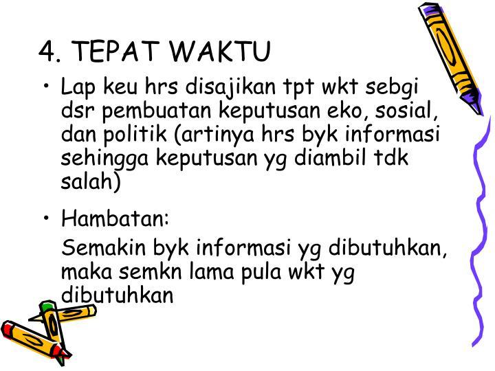 4. TEPAT WAKTU