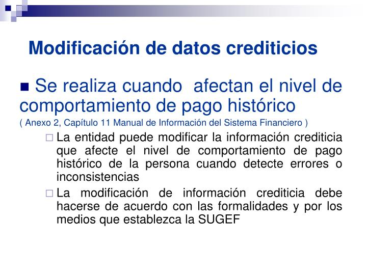 Modificación de datos crediticios