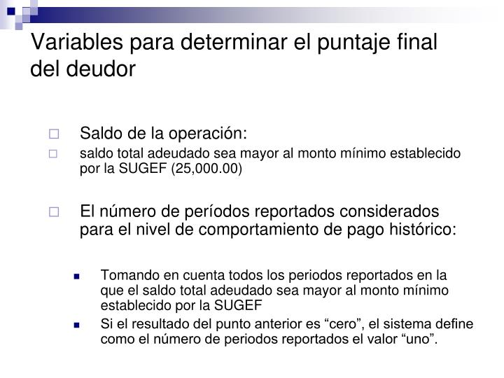 Variables para determinar el puntaje final del deudor