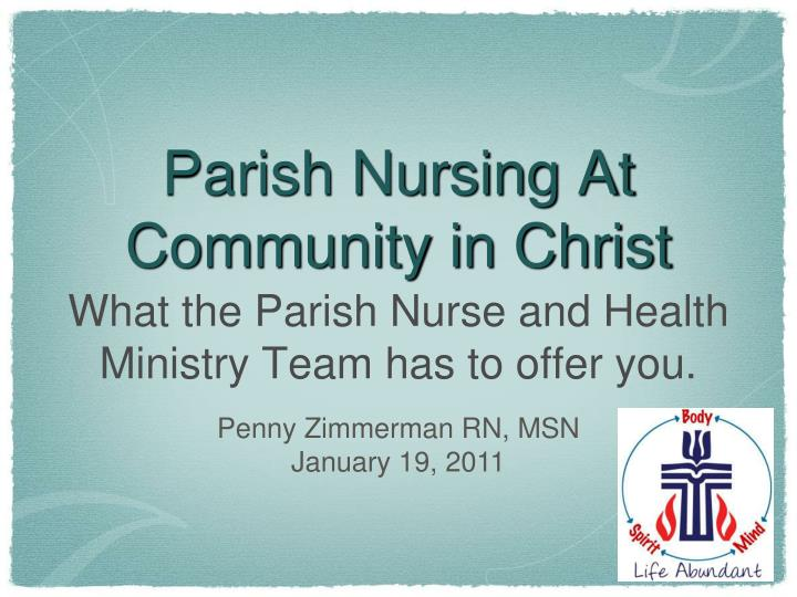 Parish nursing at community in christ