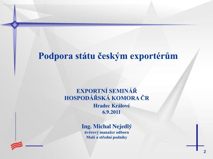 Podpora státu českým exportérům