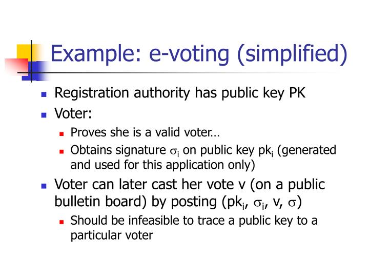 Example: e-voting (simplified)
