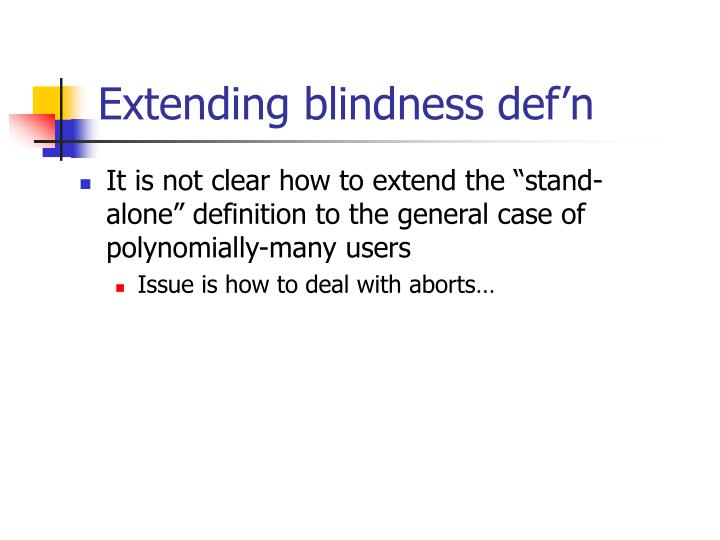 Extending blindness def'n