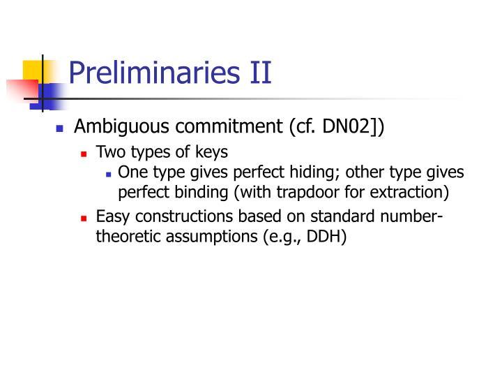 Preliminaries II