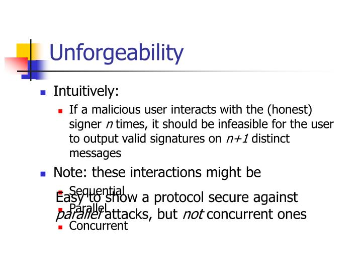 Unforgeability