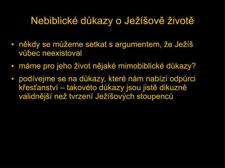 Nebiblické důkazy o Ježíšově životě