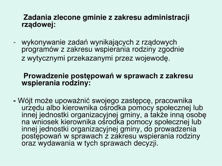 Zadania zlecone gminie z zakresu administracji rządowej: