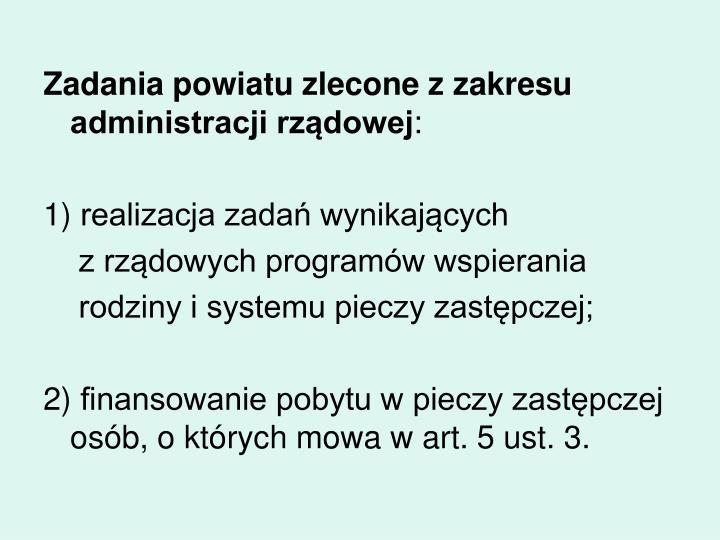 Zadania powiatu zlecone z zakresu administracji rządowej