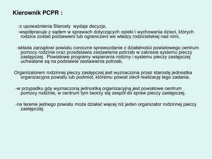 Kierownik PCPR :