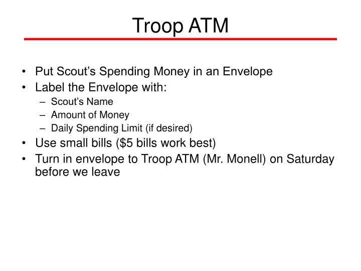 Troop ATM