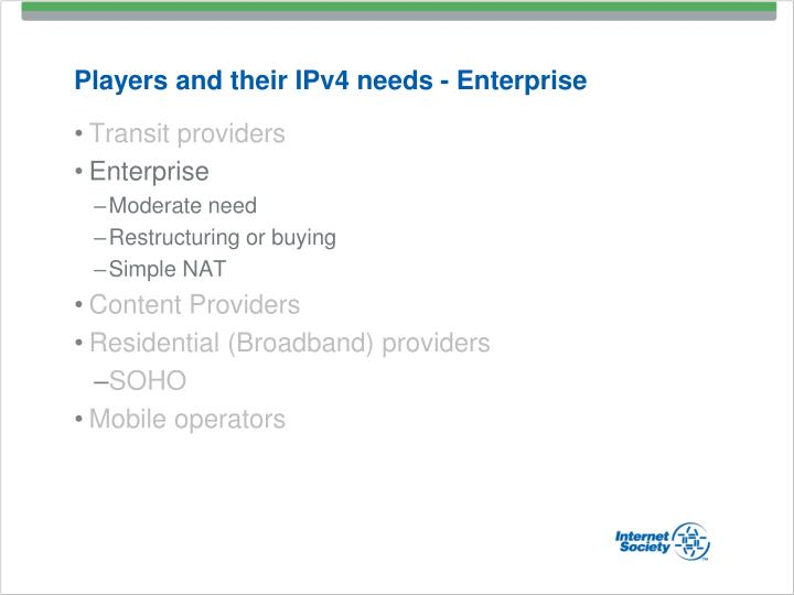 Players and their IPv4 needs - Enterprise