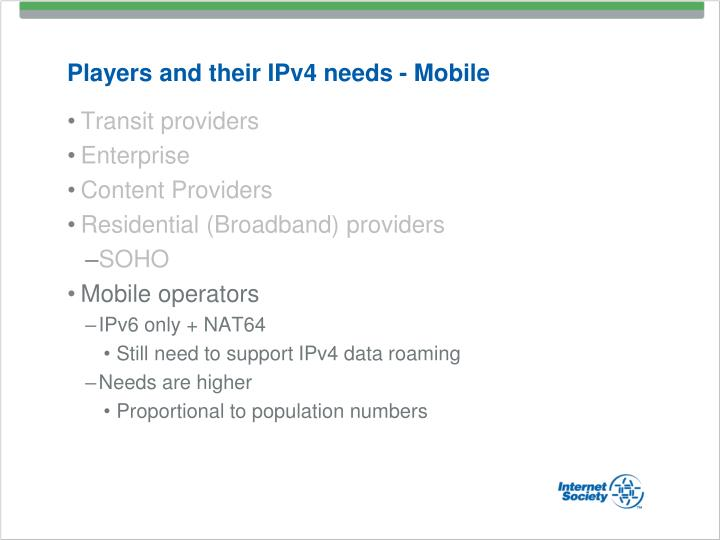 Players and their IPv4 needs - Mobile