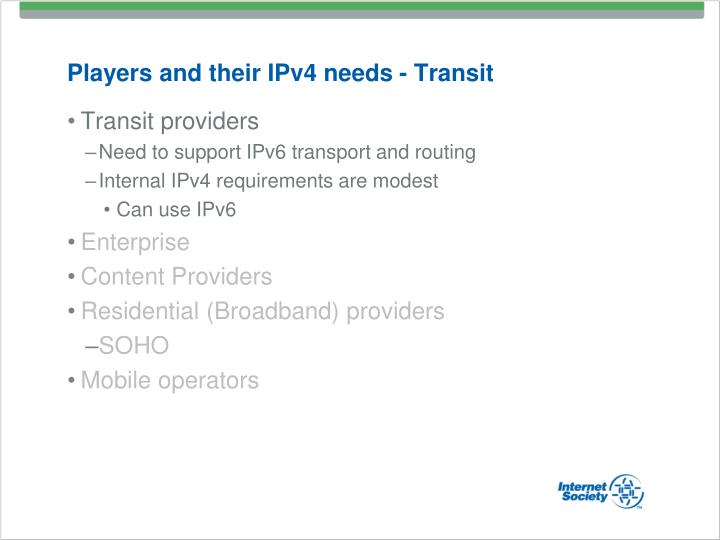Players and their IPv4 needs - Transit