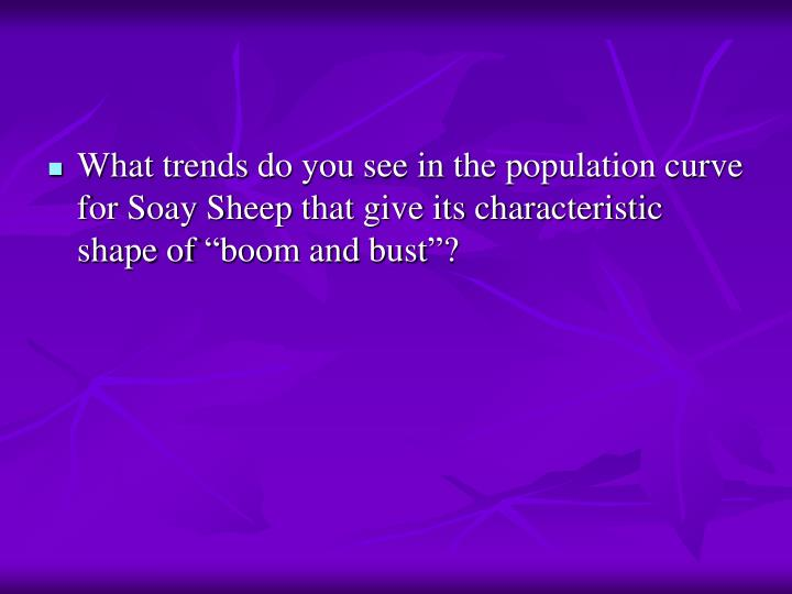 "What trends do you see in the population curve for Soay Sheep that give its characteristic shape of ""boom and bust""?"